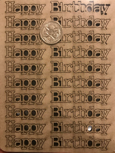 Happy Birthday Acid Free Chipboard