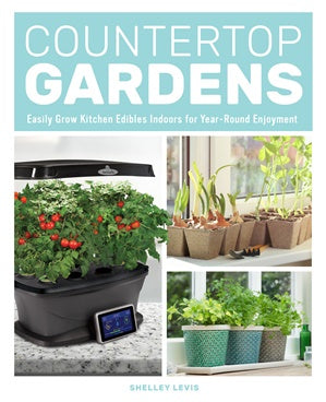 Countertop Gardens : Easily grow Kitchen Edibles Indoors for Year-Round Enjoyment-thenestsw