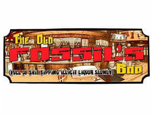 Old fossils Bar wall sign - Gift a Little gift shop