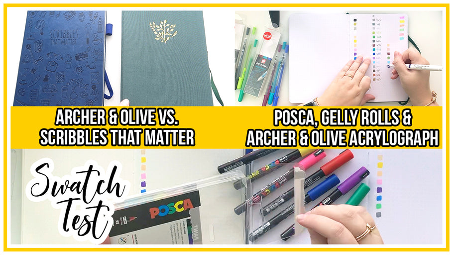 Pen Swatch Test - Archer & Olive vs Scribbles That Matter Bullet Journals - Featuring Posca, Gelly Roll & A&O Acrylograph Pens.
