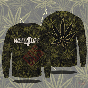Original Design : Weed4Life Sweatshirt