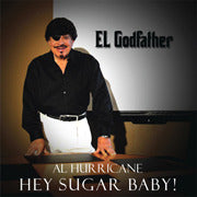 Al Hurricane -- Hey Sugar Baby!
