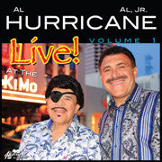 Al Hurricane and Al Hurricane Jr. -- Live At The KiMo Vol. 1