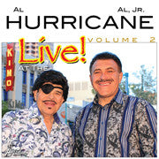 Al Hurricane and Al Hurricane Jr. -- Live At The KiMo Vol. 2