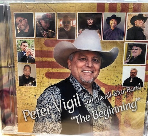 "Peter Vigil and the All Star band ""The Beginning"""