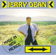 Jerry Dean -- Made In New Mexico