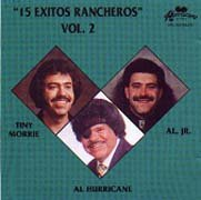 Tiny Morrie, Al Hurricane & Al Jr. - 15 Exitos Rancheros Vol. 2