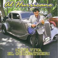 Al Hurricane -- Que Viva El Godfather