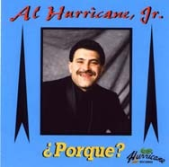 Al Hurricane Jr -- Porque?