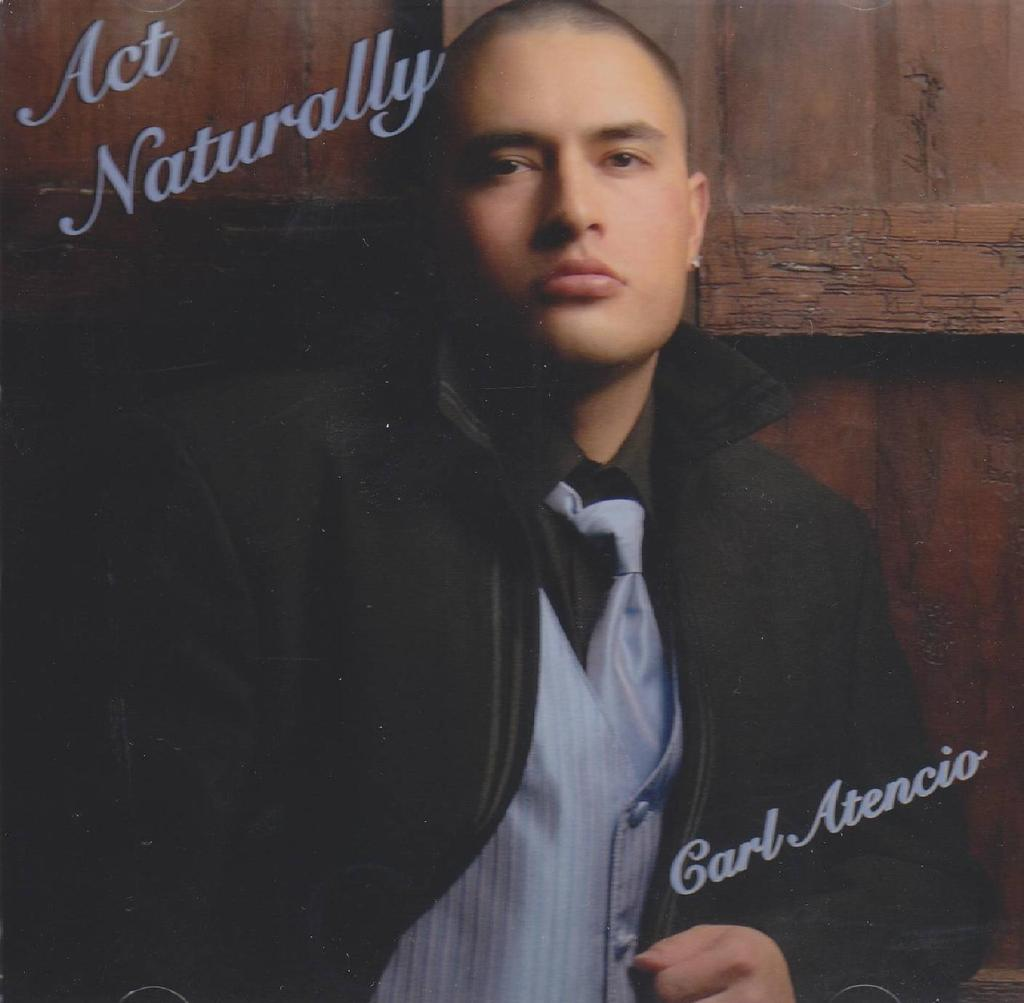 Carl Atencio – Act Naturally
