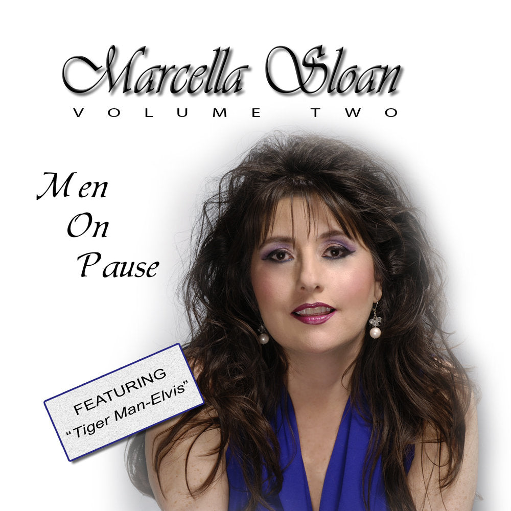 Marcella Sloan - Men On Pause