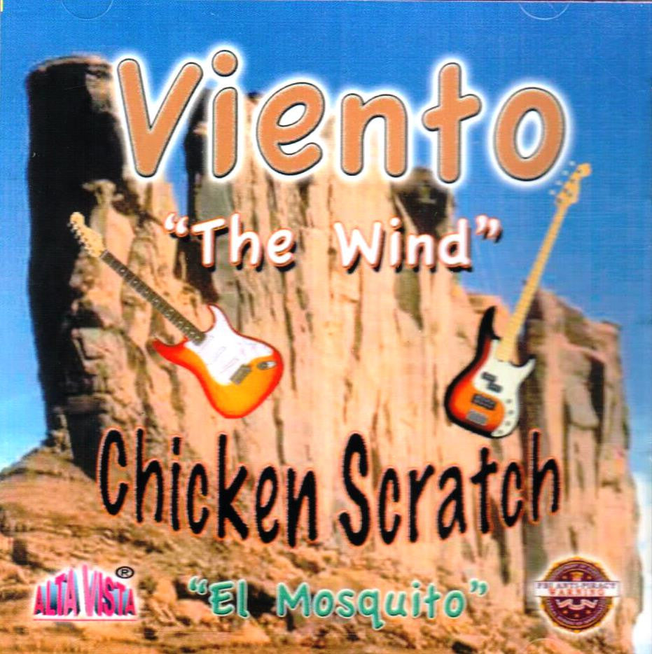 Viento -- Chicken Scratch