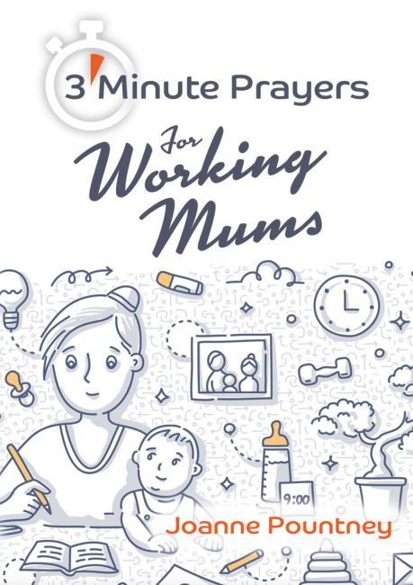3 Minute Prayers for Working Mums