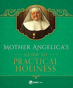 Mother Angelica's Guide to Practical Holiness | Books, Bibles & CDs | The Shrine Shop