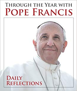 Through The Year With Pope Francis | Books, Bibles & CDs | The Shrine Shop