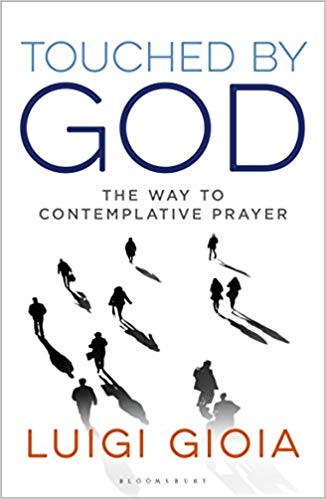 Touched by God: The way to Contemplative Prayer | Books, Bibles & CDs | The Shrine Shop