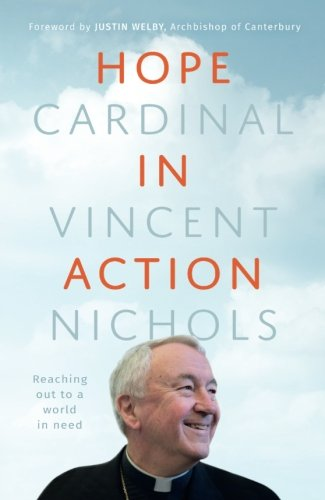 Hope In Action by Cardinal Vincent Nichols - The Shrine Shop