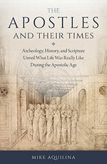 The Apostles and Their Times | Books, Bibles & CDs | The Shrine Shop