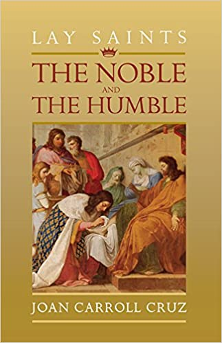 Lay Saints: The Noble and Humble | Books, Bibles & CDs | The Shrine Shop