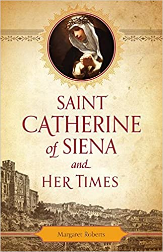 Saint Catherine of Siena and Her Times | Books, Bibles & CDs | The Shrine Shop