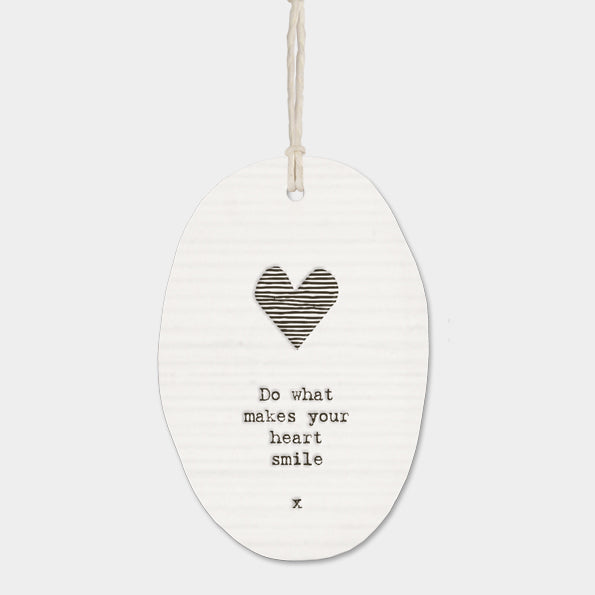Porcelain Round Hanger – Do What Makes Your Heart Smile
