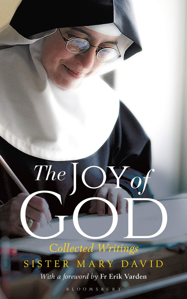 The Joy of God: Collected Writings by Sister Mary David