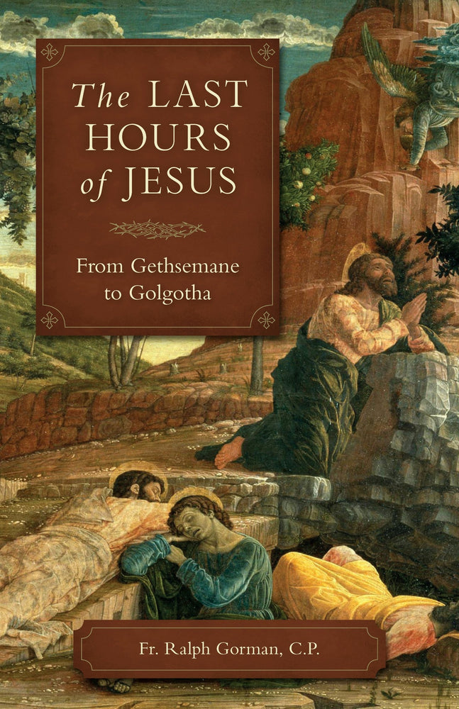 The Last Hours Of Jesus | Books, Bibles & CDs | The Shrine Shop