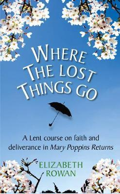 Where The Lost Things Go | Books, Bibles & CDs | The Shrine Shop