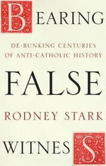 Bearing False Witness | Books, Bibles & CDs | The Shrine Shop