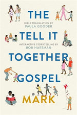 The Tell it Together Gospel: Mark | Books, Bibles & CDs | The Shrine Shop