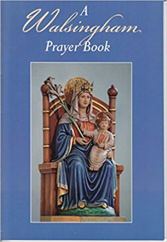 A Walsingham Prayer Book | Books, Bibles & CDs | The Shrine Shop