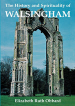 The History and Spirituality of Walsingham | Books, Bibles & CDs | The Shrine Shop