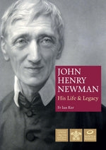 John Henry Newman: His Life and Legacy | Books, Bibles & CDs | The Shrine Shop