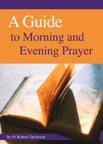 A Guide to Morning and Evening Prayer | Books, Bibles & CDs | The Shrine Shop