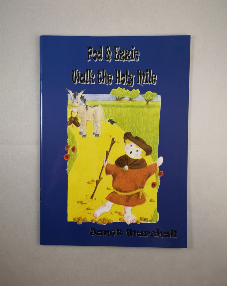 Pod and Ezzie Walk The Holy Mile - Janet Marshall