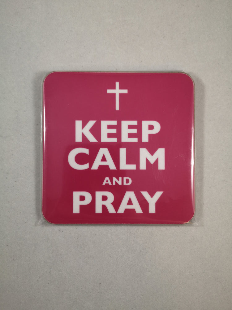 Keep Calm and Pray Coaster