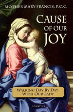 Cause of Our Joy – Mother Mary Francis P.C.C. - The Shrine Shop