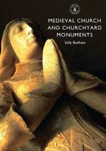 Medieval Church and Churchyard Monuments | Books, Bibles & CDs | The Shrine Shop
