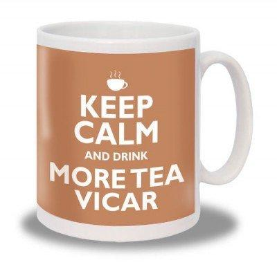 Keep Calm and Drink More Tea Vicar Mug - The Shrine Shop