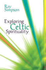Exploring Celtic Spirituality | Books, Bibles & CDs | The Shrine Shop