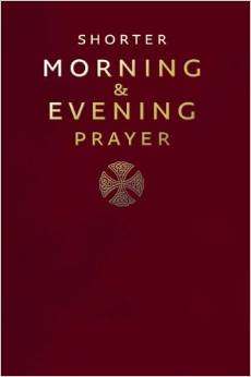 Shorter Morning and Evening Prayer