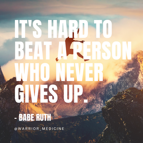 warrior medicine inspirational quote babe ruth Its hard to beat a person who never gives up man jumping high over mountain rocks cloud sunset background white bold text