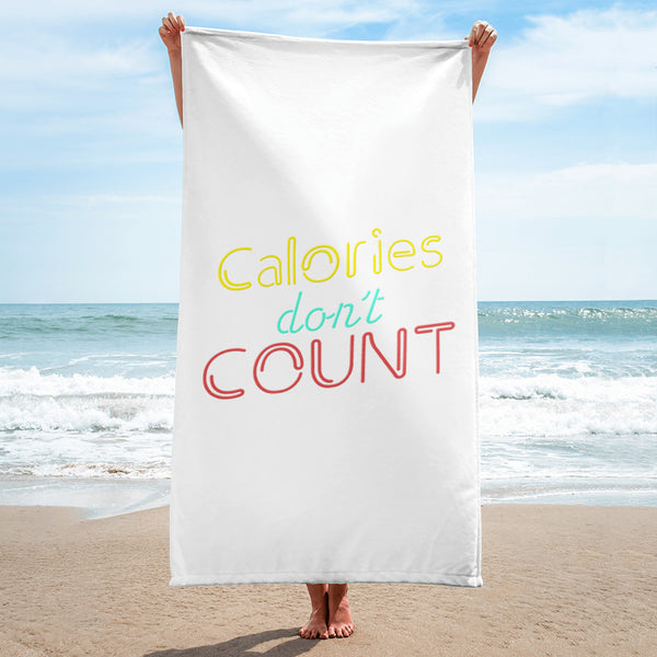 Calories Don't Count Beach Towel
