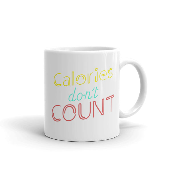 Calories Don't Count mug