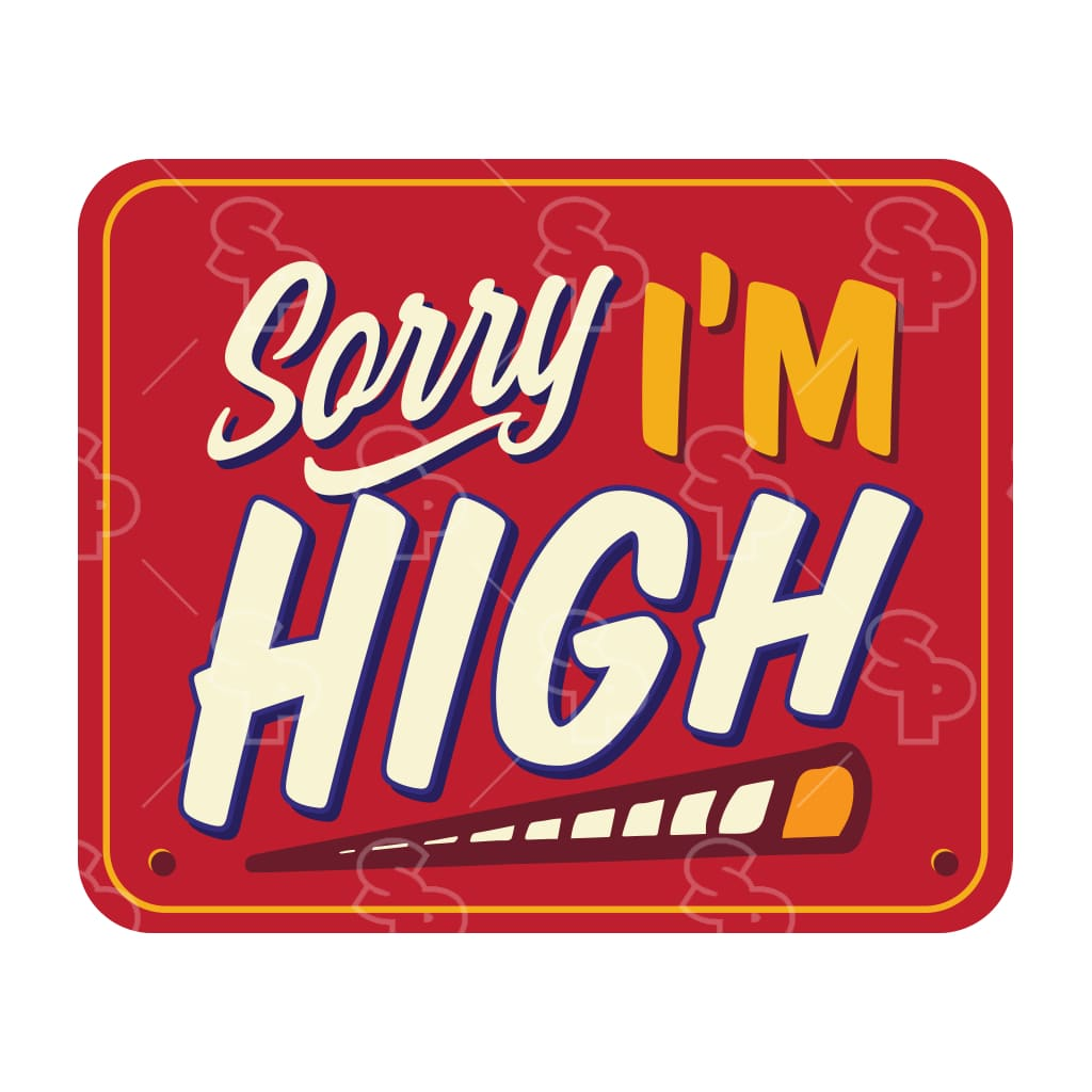 1283 - Cannabis Sorry Im High