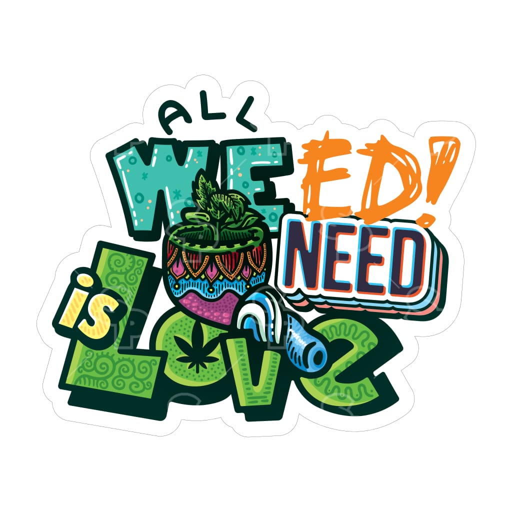 1605 - Cannabis All We Need Is Love