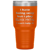 I Play Black Metal 30 Ounce Travel Mug