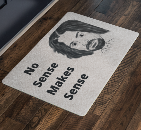 No Sense Makes Sense Doormat