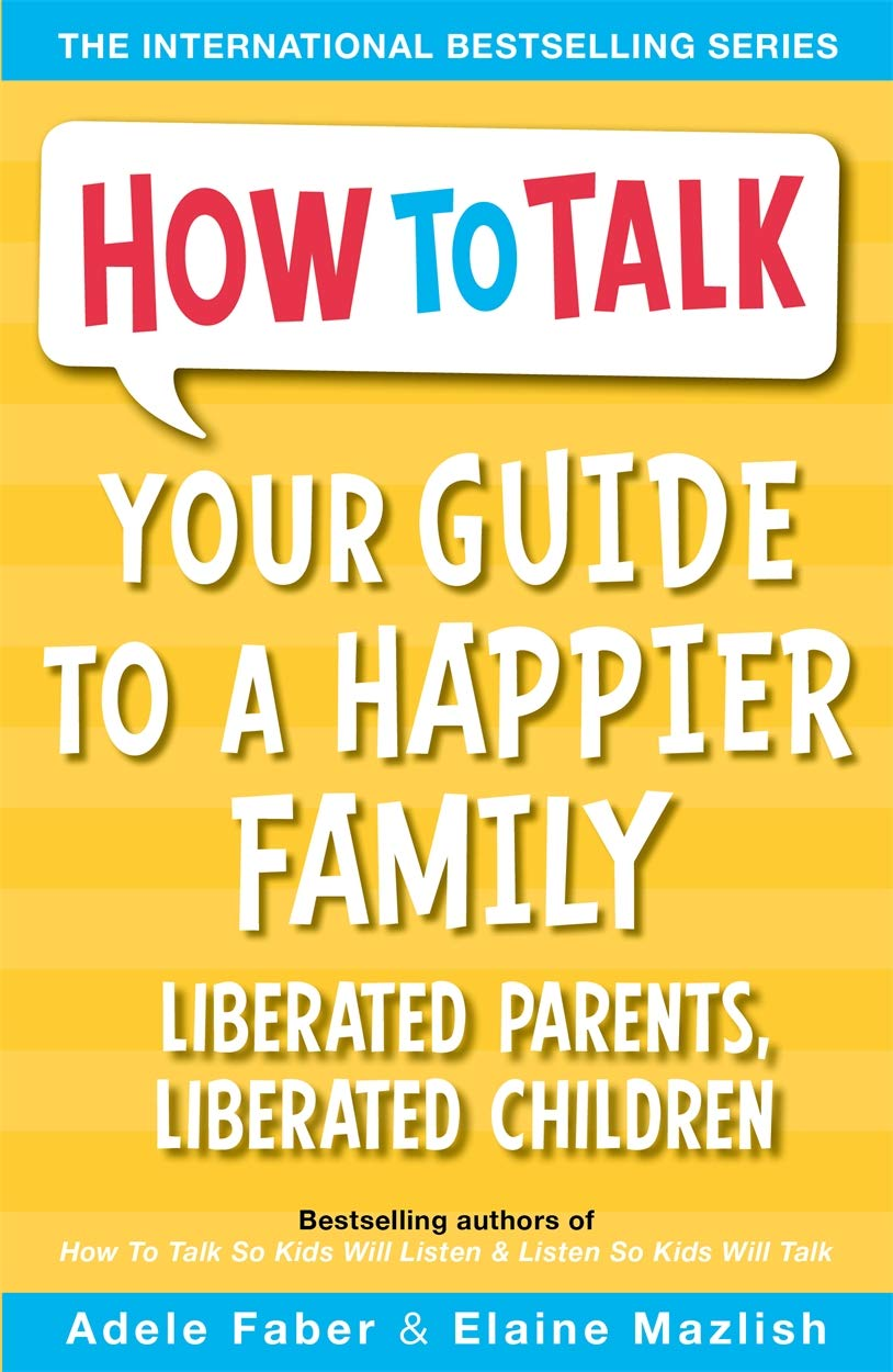 How To Talk Your Guide to a Happier Family - BambiniJO