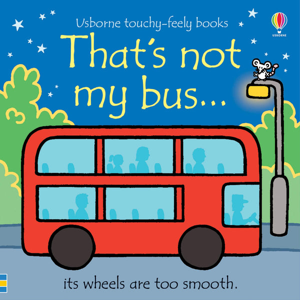 That's not my Bus - Touchy-Feely Book